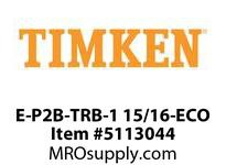 TIMKEN E-P2B-TRB-1 15/16-ECO TRB Pillow Block Assembly