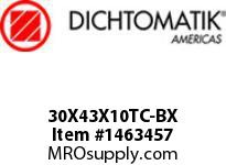 Dichtomatik 30X43X10TC-BX DISCONTINUED