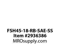 FSH45-18-RB-SAE-SS