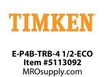 TIMKEN E-P4B-TRB-4 1/2-ECO TRB Pillow Block Assembly