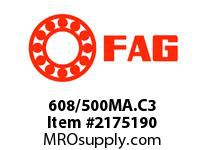 FAG 608/500MA.C3 RADIAL DEEP GROOVE BALL BEARINGS