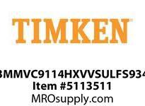 TIMKEN 3MMVC9114HXVVSULFS934 Ball High Speed Super Precision