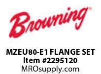 Morse 2663656 MZEU80-E1 FLANGE SET