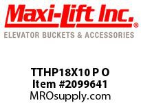 Maxi-Lift TTHP18X10 P O TIGER-TUFF LOW-PROFILE POLYETHYLENE ELEVATOR BUCKET