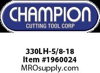 Champion 330LH-5/8-18 CARBON LEFT HAND HEX DIE