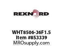 REXNORD WHT8506-36F1.5 WHT8506-36F1.5 T16P N2 CN