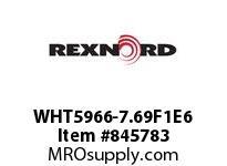 REXNORD WHT5966-7.69F1E6 WHT5966-7.6875 F1 T6P SP