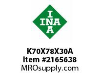 INA K70X78X30A Needle roller cage assembly