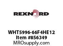REXNORD WHT5996-66F4HE12 WHT5996-66 F4(HUV) T12PN6