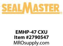 SealMaster EMHP-47 CXU