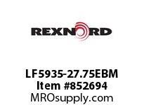 REXNORD LF5935-27.75EBM LF5935-27.75E8-1/8DN1.875
