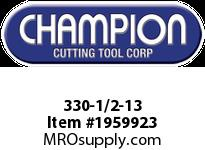 Champion 330-1/2-13 CARBON STEEL HEX DIES