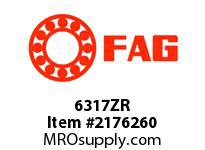 FAG 6317ZR RADIAL DEEP GROOVE BALL BEARINGS