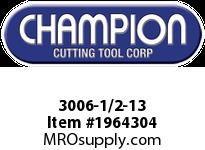 Champion 3006-1/2-13 HS 6 PULLEY TAPS