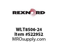 REXNORD WLT8506-24 WLT8506-24 134894