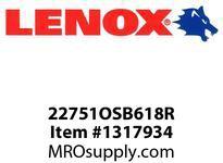 Lenox 22751OSB618R RECIPS-BARCODE-OSB618R 6 X3/4X035X18 - 150X20X09X14