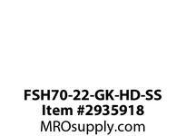 FSH70-22-GK-HD-SS