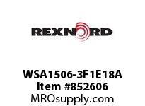 REXNORD WSA1506-3F1E18A WSA1506-3 MTW F1 T18P SP WSA1506-3 MTW F1 T18P SP .