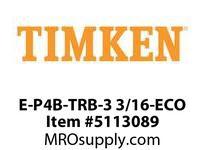 TIMKEN E-P4B-TRB-3 3/16-ECO TRB Pillow Block Assembly