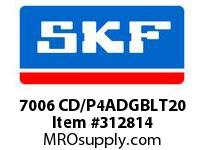 SKF-Bearing 7006 CD/P4ADGBLT20