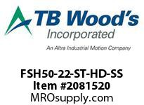 TBWOODS FSH50-22-ST-HD-SS CPL FSH50-22HD STL ROUGH BORE