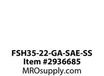 FSH35-22-GA-SAE-SS
