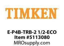 TIMKEN E-P4B-TRB-2 1/2-ECO TRB Pillow Block Assembly