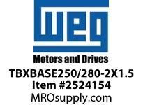 WEG TBXBASE250/280-2X1.5 TBX BASE ONLY Motores