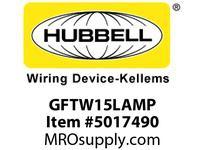 HBL_WDK GFTW15LAMP 15A RESI GFR TRWR LT ALM