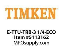 TIMKEN E-TTU-TRB-3 1/4-ECO TRB Pillow Block Assembly
