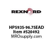 REXNORD HP5935-96.75EAD HP5935-96.75 E8-5/32D 147452