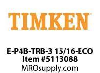 E-P4B-TRB-3 15/16-ECO