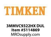 TIMKEN 3MMVC9322HX DUL Ball High Speed Super Precision