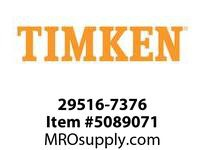 TIMKEN 29516-7376 Bearing Isolators