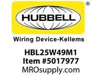 HBL_WDK HBL25W49M1 CONN W/TIGHT L6-15R 15A 250V IN BOX