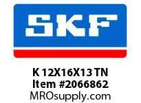 SKF-Bearing K 12X16X13 TN