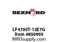 REXNORD LF4705T-12E7G LF4705T-12 E7-7/32D