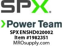 SPX ENSHD020002