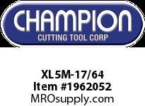 Champion XL5M-17/64 BRUTE PLATINUMSPLIT PT DRILL