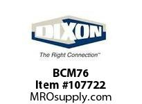 DIXON BCM76 3/4 SHANK BY GHT MALE