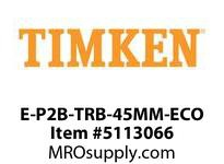 TIMKEN E-P2B-TRB-45MM-ECO TRB Pillow Block Assembly