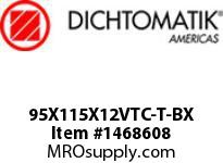Dichtomatik 95X115X12VTC-T-BX OIL SEAL