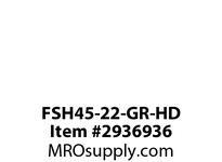 FSH45-22-GR-HD