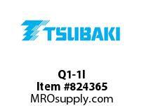 US Tsubaki Q1-1I Q1 1-9/16 SPLIT TAPER