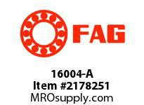 FAG 16004-A RADIAL DEEP GROOVE BALL BEARINGS
