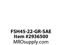 FSH45-22-GR-SAE