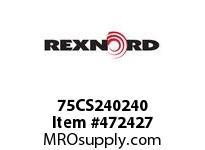 REXNORD 139751 75CS240240 75CS 3/4-NOX3/4-NO