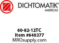 DICHTOMATIK 60-82-12TC SEALS