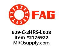 FAG 629-C-2HRS-L038 SMALL RADIAL DEEP GROOVE BALL BEARI