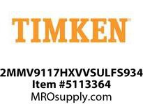 TIMKEN 2MMV9117HXVVSULFS934 Ball High Speed Super Precision